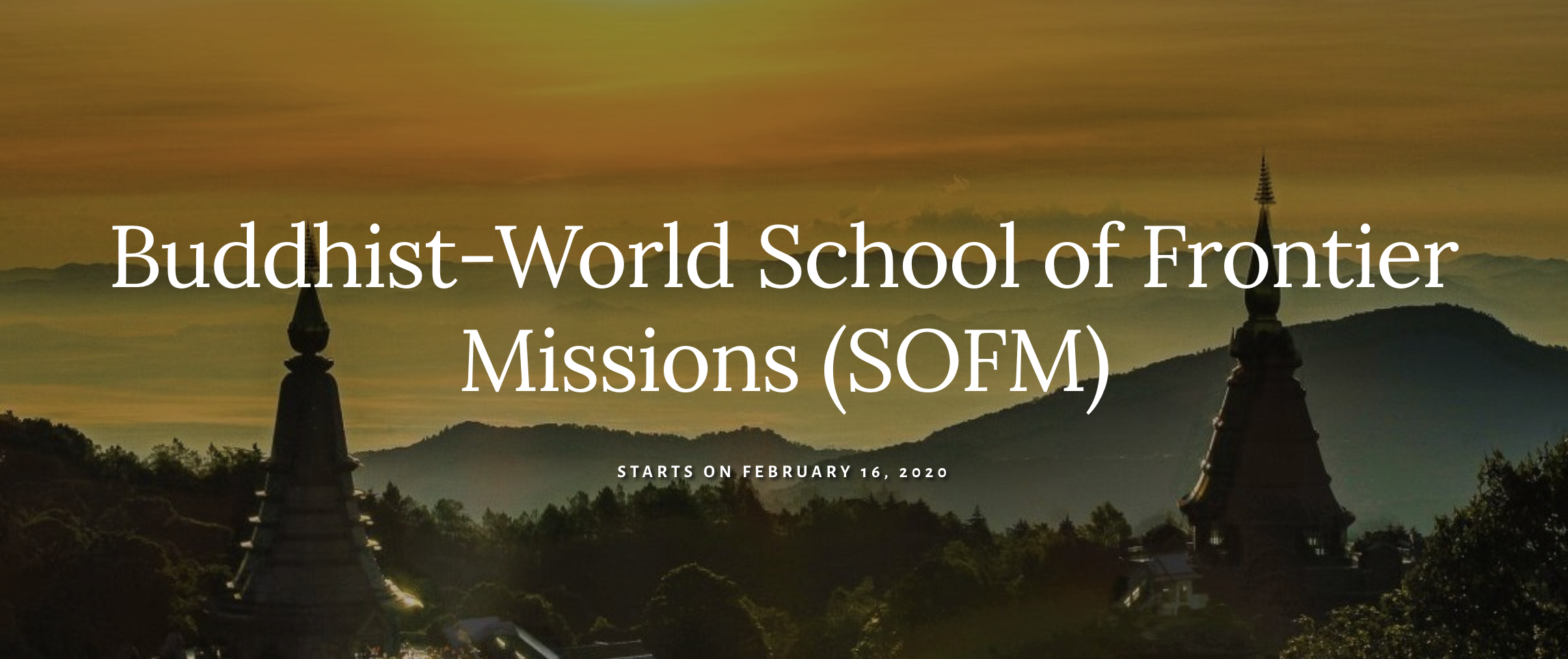 School of Frontier Missions